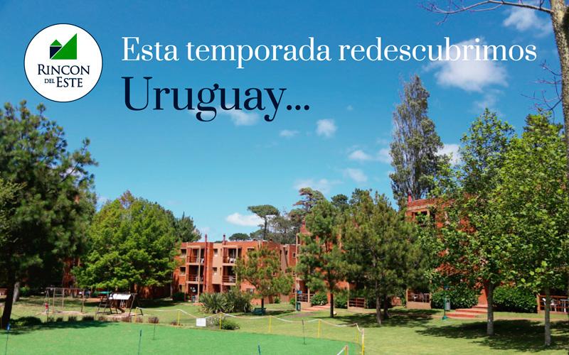 Esta temporada redescubrimos, Uruguay!